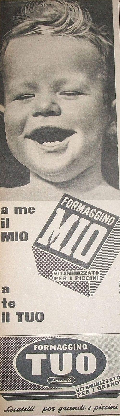 """www.piziarte.net La pubblicità negli anni 50 """"Formaggino Mio - Tuo"""" dalla rivista settimanale """"Il Tempo"""" 1954."""