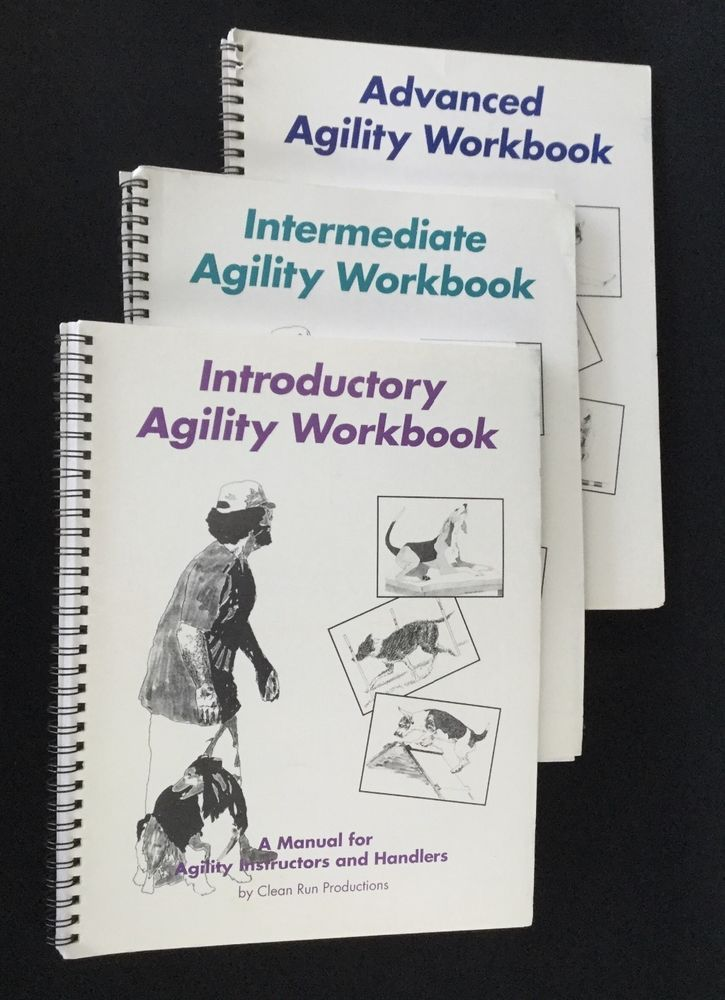 Dog Agility Workbook Series by Clean Run Productions- 3 books