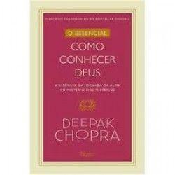 Como Conhecer Deus - Deepak Chopra