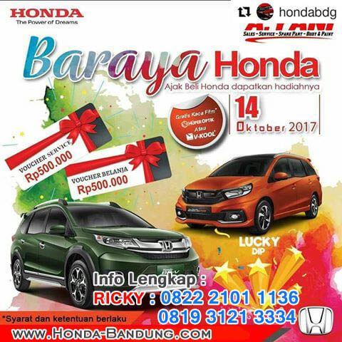 Promo Honda Bandung Oktober 2017. Pelanggan akan mendapatkan program DP dan Cicilan murah untuk Honda Brio Satya, Mobilio, Jazz, BRV dan HRV