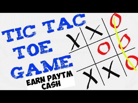 Play tic tac toe game & earn unlimited paytm cash | Online money