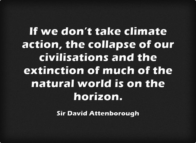 A Quote By Sir David Attenborough Climatechange
