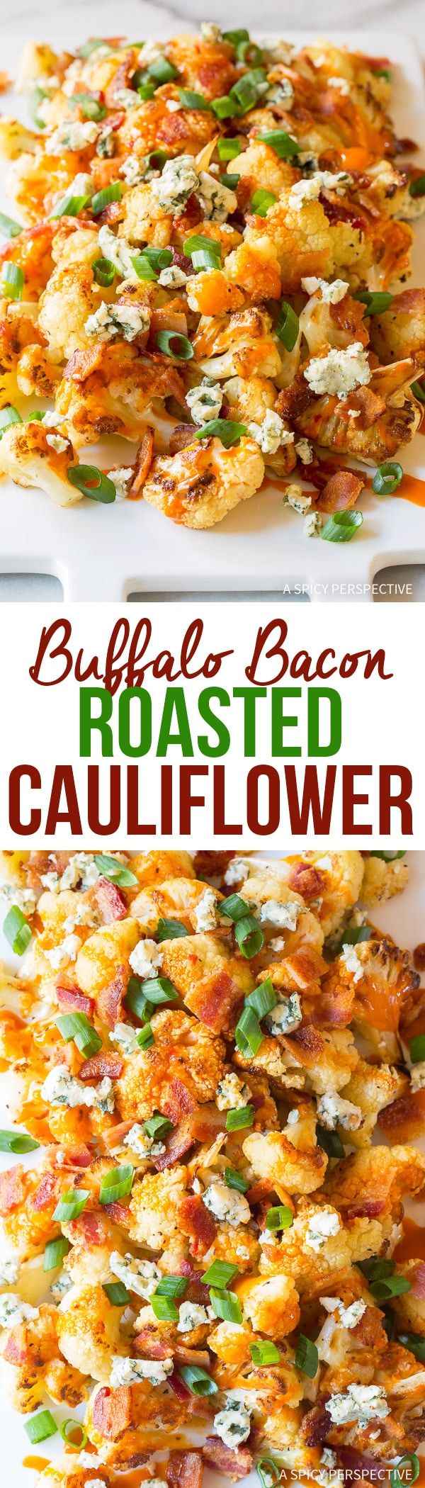 Buffalo Bacon Roasted Cauliflower Recipe - Tender toasted cauliflower drizzled in buffalo sauce and sprinkle with creamy blue cheese and bacon! via @spicyperspectiv