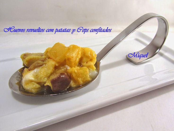 Les receptes del Miquel: Huevos revueltos con patatas y Ceps confitados