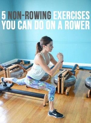 5 Non-Rowing Exercises You Can Do on a Rowing Machine