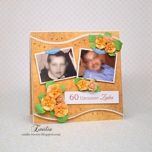 Emilia tworzy: Kartka urodzinowa na 60 urodziny dla mężczyzny/Birthday card