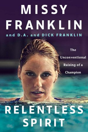 What does it take to become a champion? Gold medalist Missy Franklin, along with her parents, D.A. and Dick, tell the inspirational and heartwarming story of how Missy became both a legendary athlete and a happy and confident woman, something they accomplished by doing things their own way and making the right choices for their family. The word relentless has many meanings for swimmer Missy Franklin.  In the pool, it reminds her to remain steady and persistent, unyielding in intensity and…