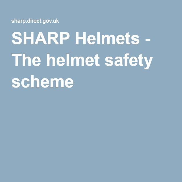 SHARP Helmets - The helmet safety scheme