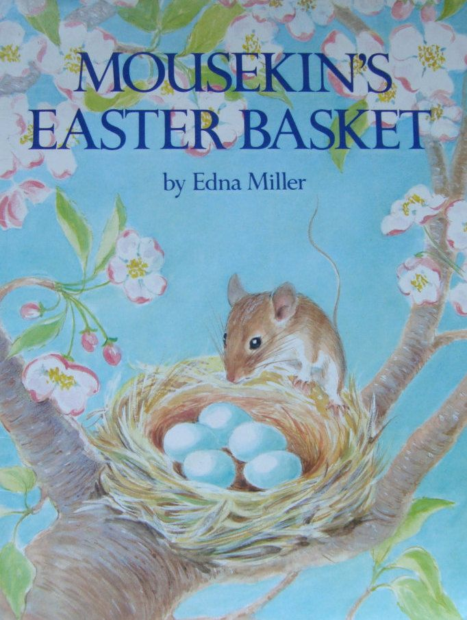 Mousekin's Easter Basket - Children's Picture Storybook - Story and Pictures by Edna Miller by OfftheShelf2015 on Etsy