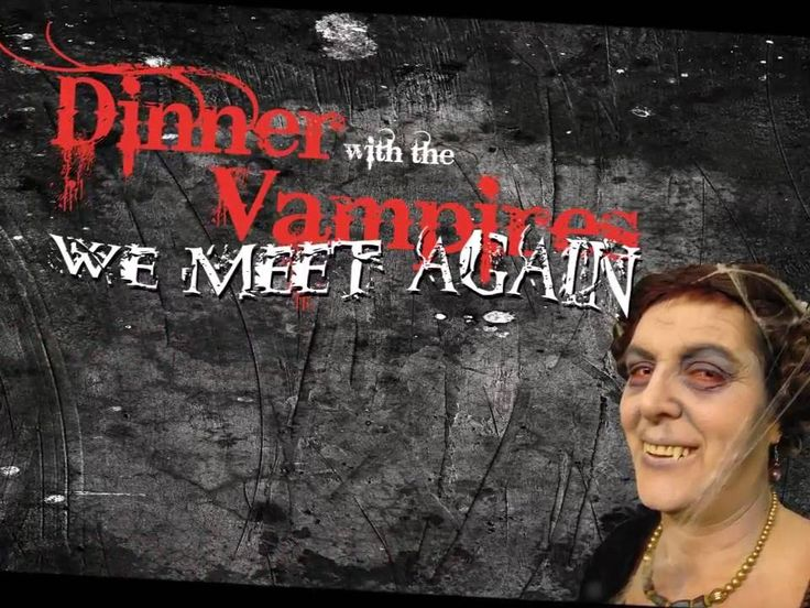 Dinner with the Vampires - we meet again (promo)