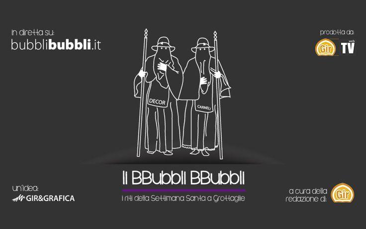 Li BBubbli BBubbli, i riti della Settimana Santa in diretta sul web. Entra su: bubblibubbli.it