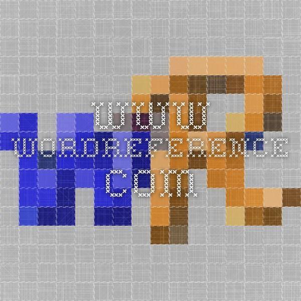 www.wordreference.com #sinónimos #antónimos