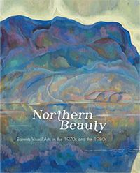 Northern beauty : Barents visual arts in the 1970s and the 1980s. University of Lapland 2014.   #art  #taidekirjat