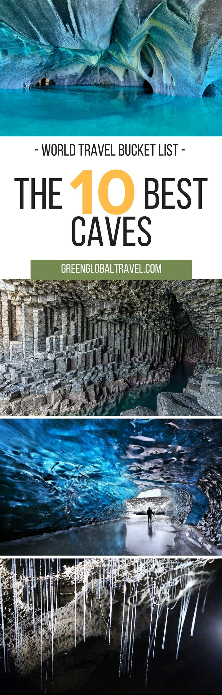 Read about our top ten caves for your world travel bucket list   Belize   New Zealand   China   Actun Tunichil   Waitomo Glowworm   Thousand Buddhas   Iceland   Skaftafell   Chile   Patagonia Marble   Vietnam   Mountain River   Scotland   Fingal's Cave  