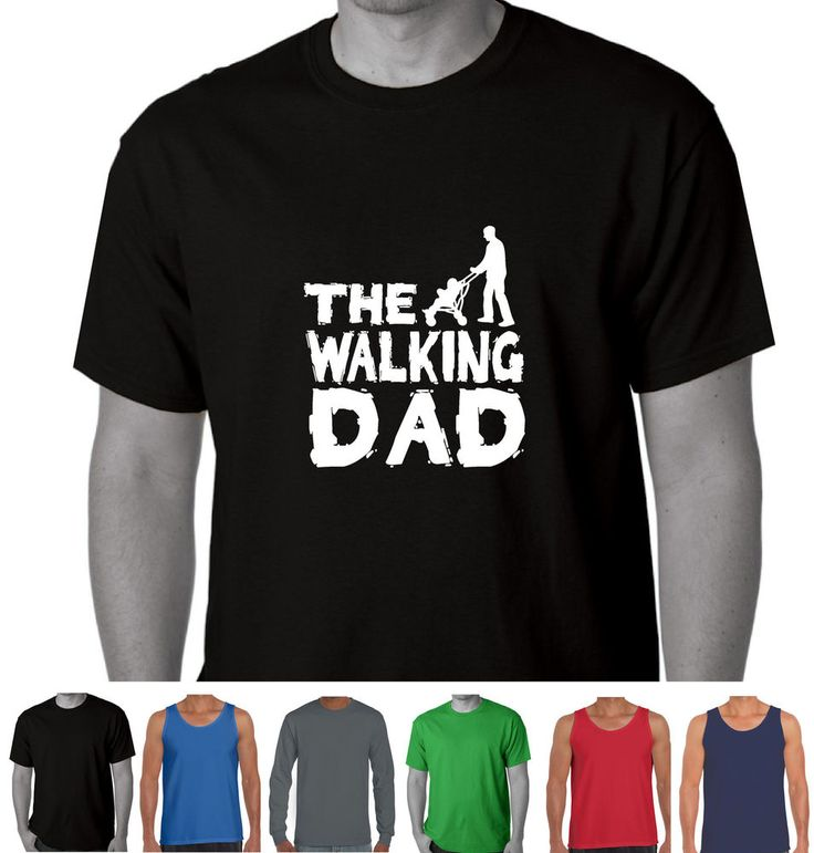 The Walking Dad The walking dead Parody Father's day baby Present Funny T-Shirts