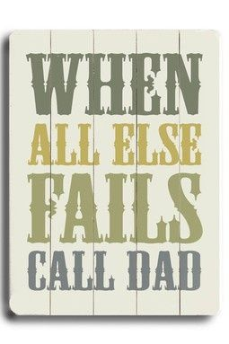 Sooo true....i miss the amazing advice he would always give...i miss my daddy...love you fadderdog.....xoxo