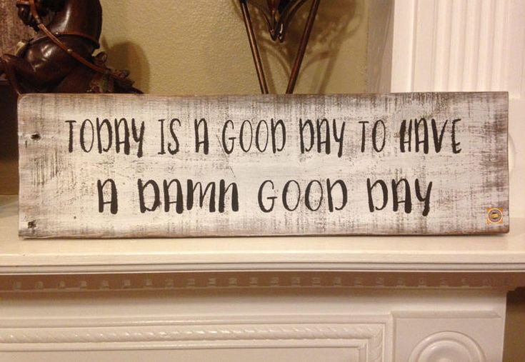 """Excited to share the latest addition to my #etsy shop: Rustic Wood Sign """"Today is a Good Day"""" / Wooden Wall Sign / Distressed Sign / Hand Painted / Rustic Decor / Farmhouse Decor / Home Decor #homedecor #woodworkingcarpentry #office #unframed #rusticwoodsign #funnysign #woodenwallsign #todayisagoodday"""