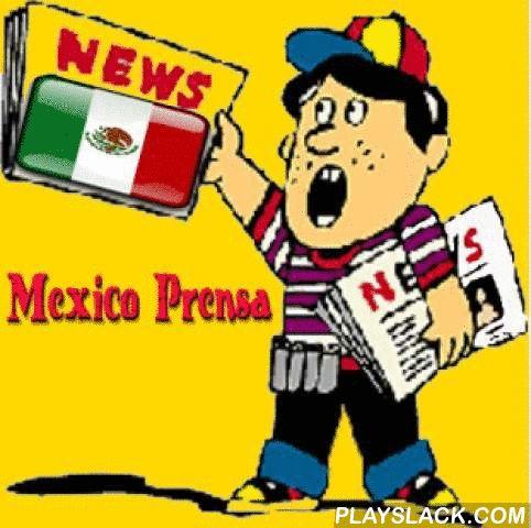 Mexico Prensa  Android App - playslack.com , Enterate online de las ultimas noticias regionales e internacionales con los principales periodicos de mexico.18 de los periodicos mas populares de mexico en una sola aplicacion,para mantenerte informado siempre.con un diseño facil de usar totalmente gratis,que lo disfruten !!!!