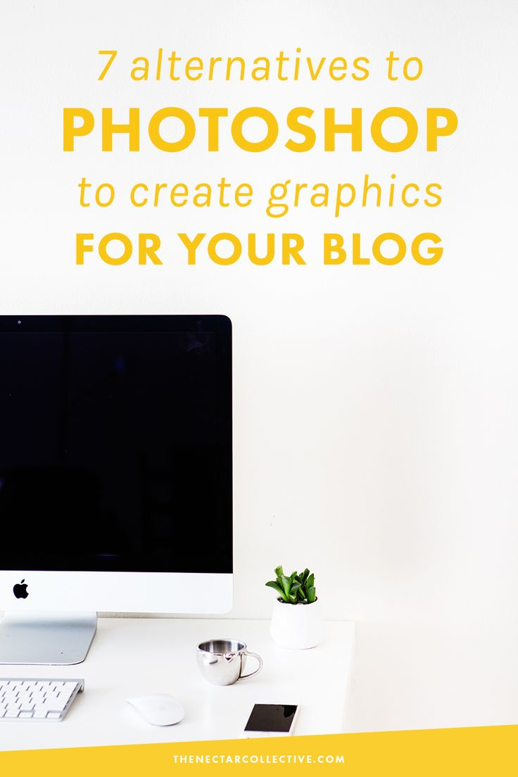 7 Great Alternatives to Photoshop to Create Graphics for Your Blog - The Nectar Collective