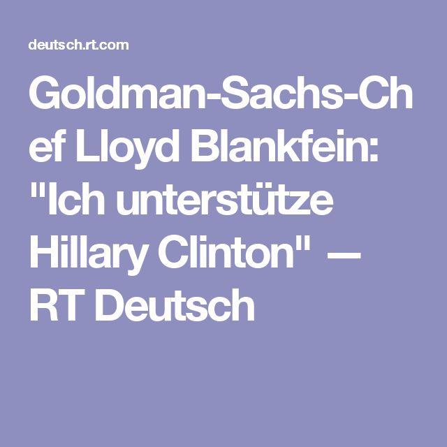 """Goldman-Sachs-Chef Lloyd Blankfein: """"Ich unterstütze Hillary Clinton"""" — RT Deutsch"""