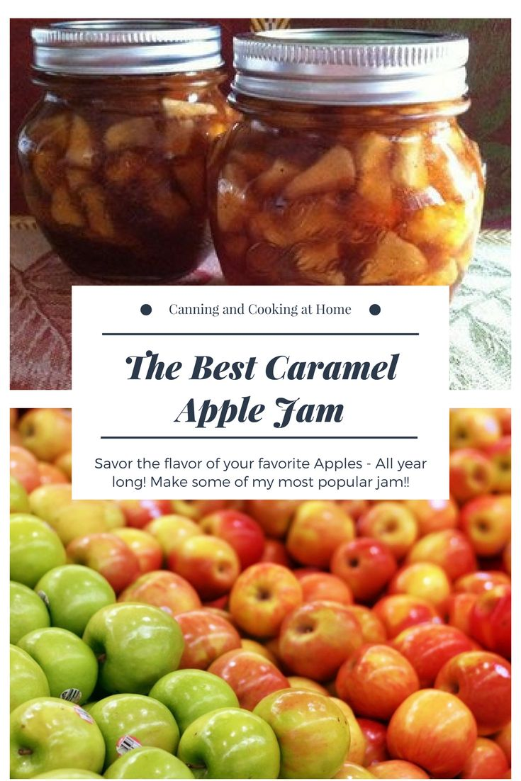 Caramel Apple Jam - Canning and Cooking at Home