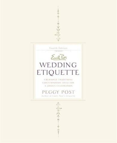 Emily Post Wedding Etiquette Gift Giving : 1000+ ideas about Wedding Etiquette on Pinterest Weddings, Wedding ...