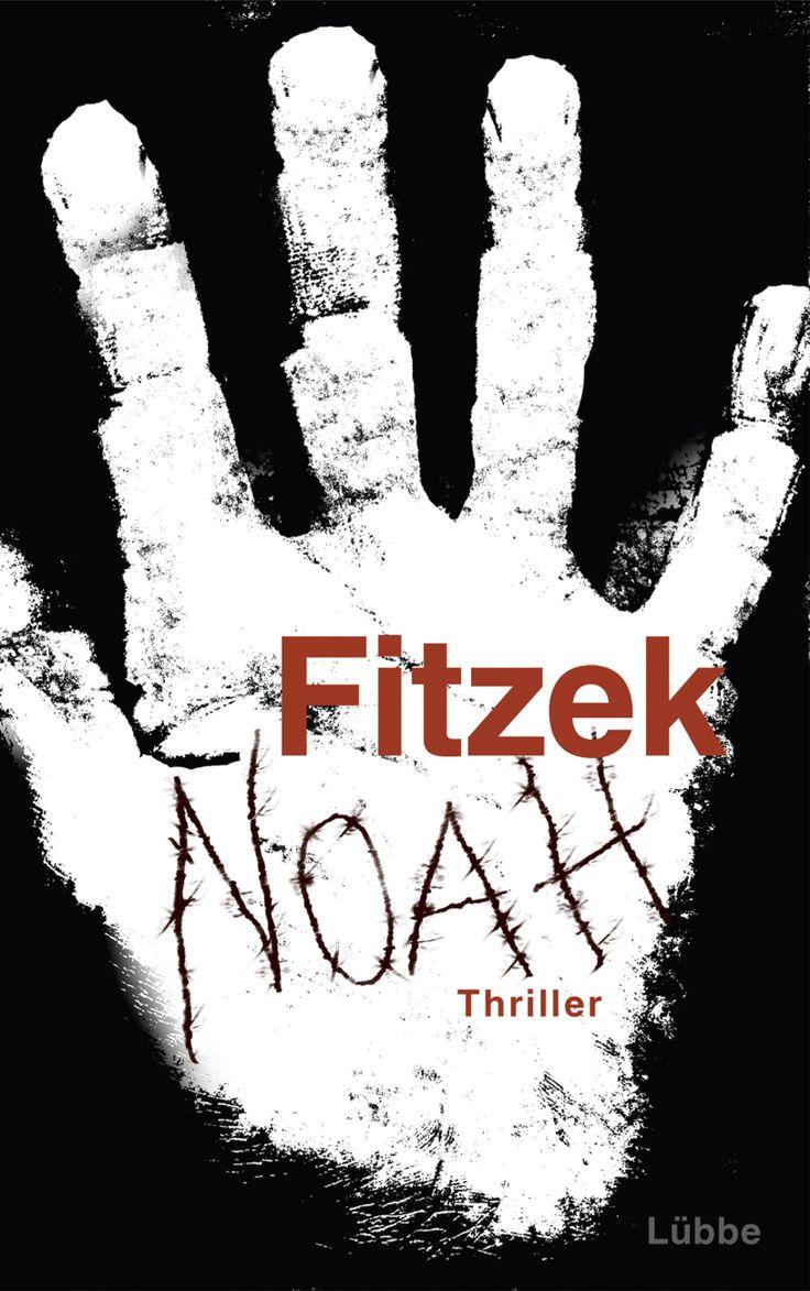 Noah von Sebastian Fitzek. Auf www.die-buchstrasse.de