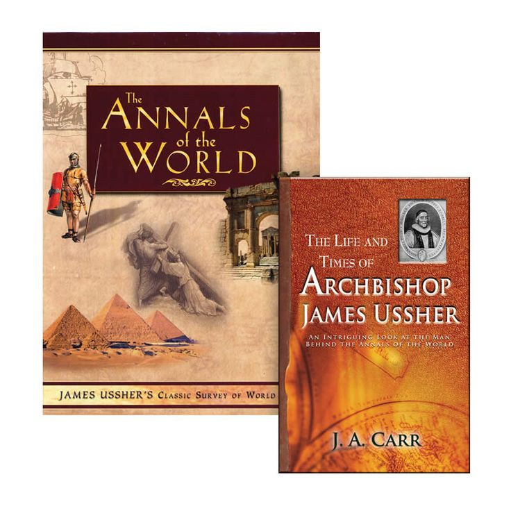 The Annals of the World & Free Ussher Biography -  With your purchase of The Annals of the World, receive The Life and Times of Archbishop James Ussher, a fascinating biography revealing intriguing details about Archbishop Ussher, the compiler of the Annals.  $59.99 @AiG @AiGHomeschool
