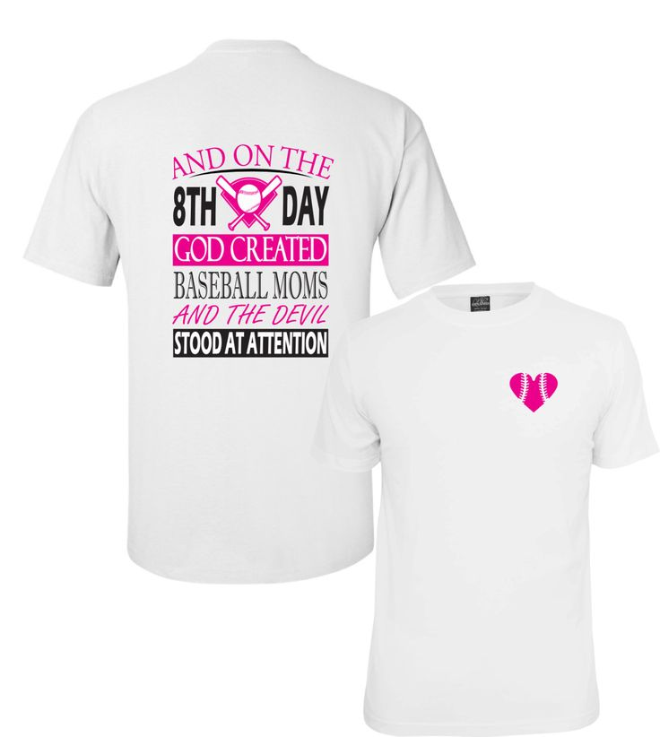 Baseball mom shirt.  And one the 8th day, God created Baseball Moms.  Baseball heart. Baseball mom tshirt. Proud baseball mom tee. by PinkPigPrinting on Etsy