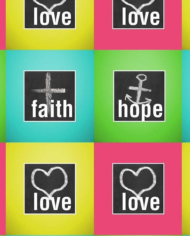 Love Faith Hope Love