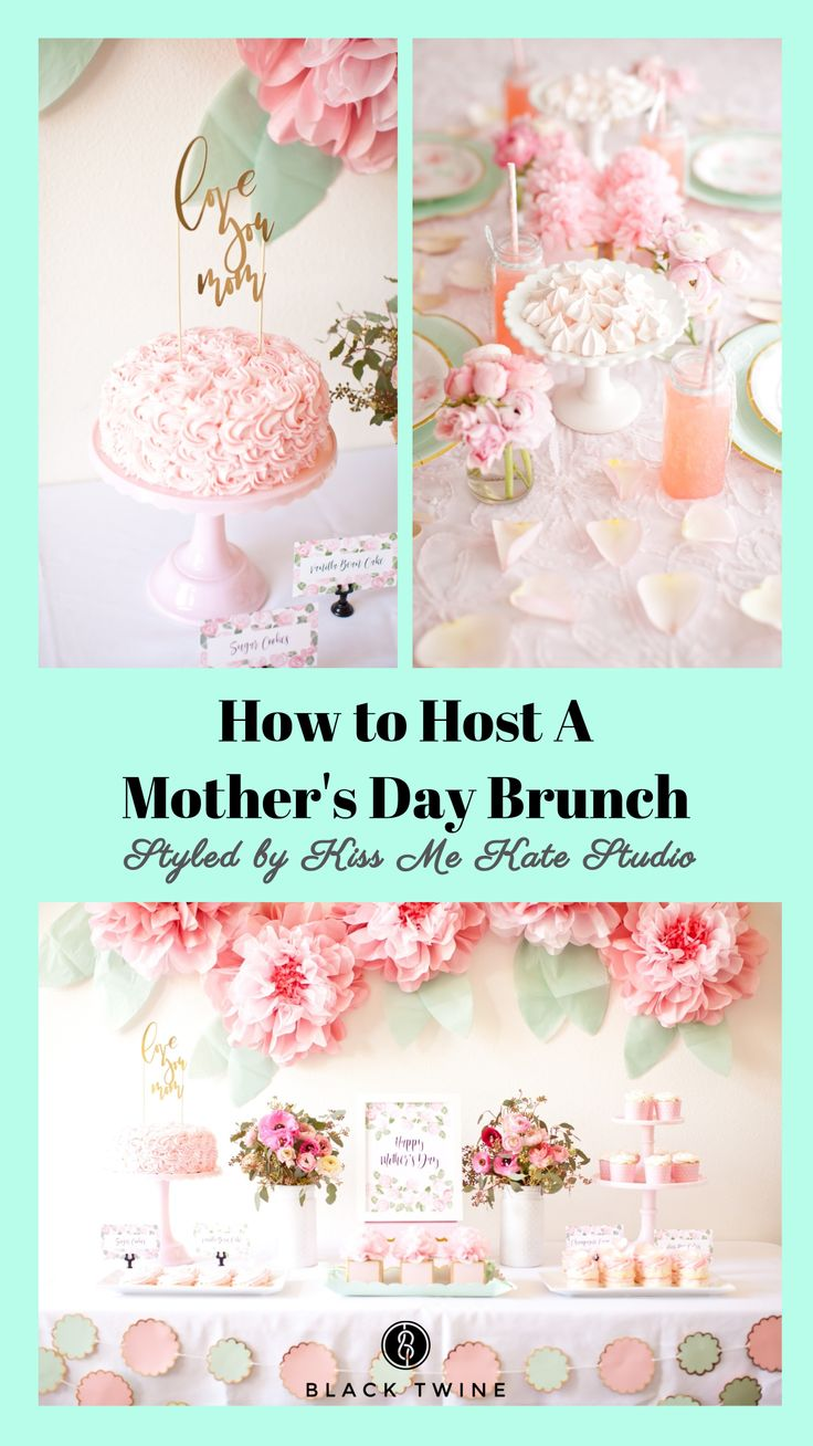 How to Host a Mother's Day Brunch Styled by Kiss Me Kate Studio |Black Twine #mothersday #mothersdaybrunch #mothersdaybrunchideas