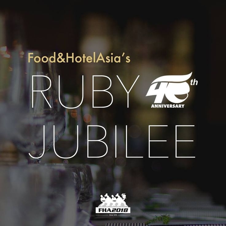 Food&HotelAsia celebrates Ruby Jubilee with an exclusive menu - Hotelier Indonesia Events