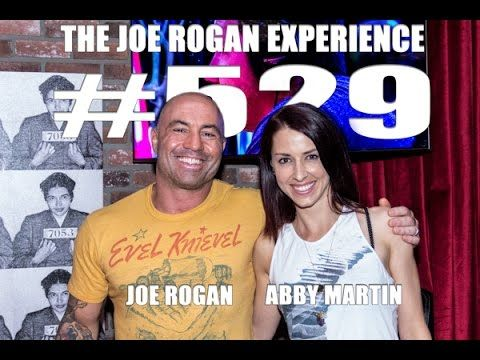 Joe Rogan Experience #529 - Abby Martin  There is Americans that fight for #gaza @abbymartin