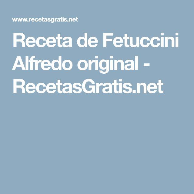 Receta de Fetuccini Alfredo original - RecetasGratis.net
