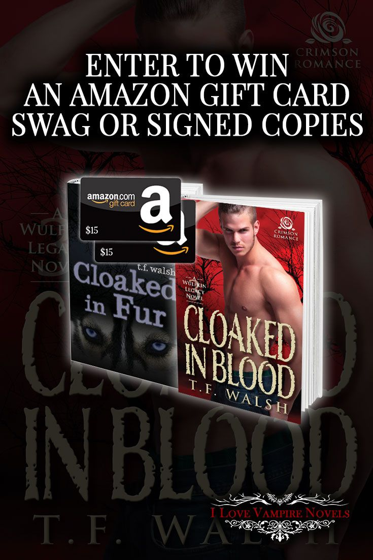 Win a $15 Amazon Gift Card, Signed Copies or Swag from Author T.F. Walsh http://www.ilovevampirenovels.com/giveaways/win-15-amazon-gift-card-author-tf-walsh/?lucky=399114