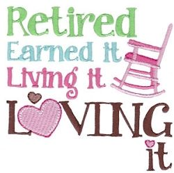 Retirement Sentiment 9 - 2 Sizes! | Words and Phrases | Machine Embroidery Designs | SWAKembroidery.com Bunnycup Embroidery