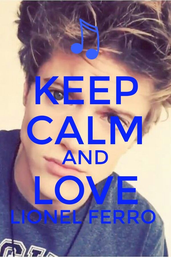 Keep Calm And Love Lionel Ferro