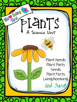 This cute and colorful ( UPDATED MARCH 2016) -  91 page plant unit will get your kids excited about how things grow.  It is a complete study of plants covering first grade common core science standards as well as many reading and language standards.  In it you will find many printables that may be used as assessments for science and language arts, anchor charts with essential questions, and activities that could be used as word work activities or language center activities.