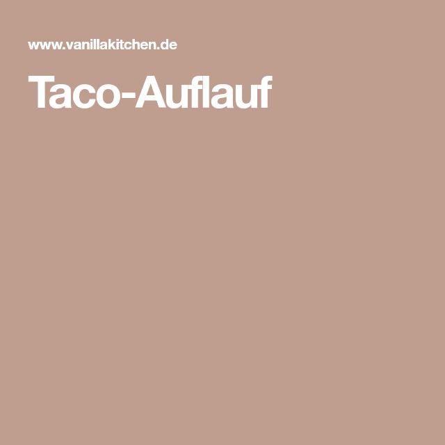 Taco-Auflauf