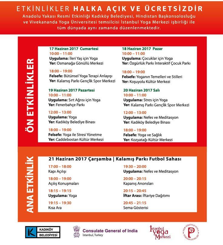 www.yogagunu.com   3. Uluslararasi Yoga Gunu  Istanbul Anadolu Yakasi Resmi Etkinligi   17-20 Haziran - Ön etkinlikler 21 Haziran carsamba - Ana Etkinlik