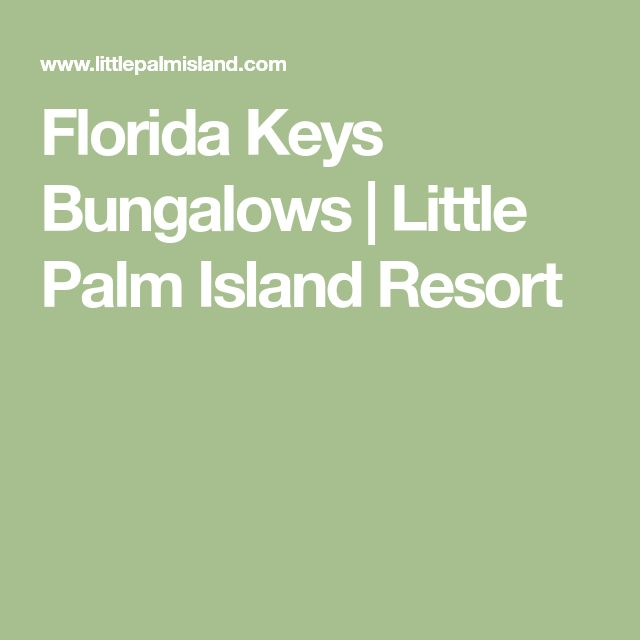 Florida Keys Bungalows | Little Palm Island Resort