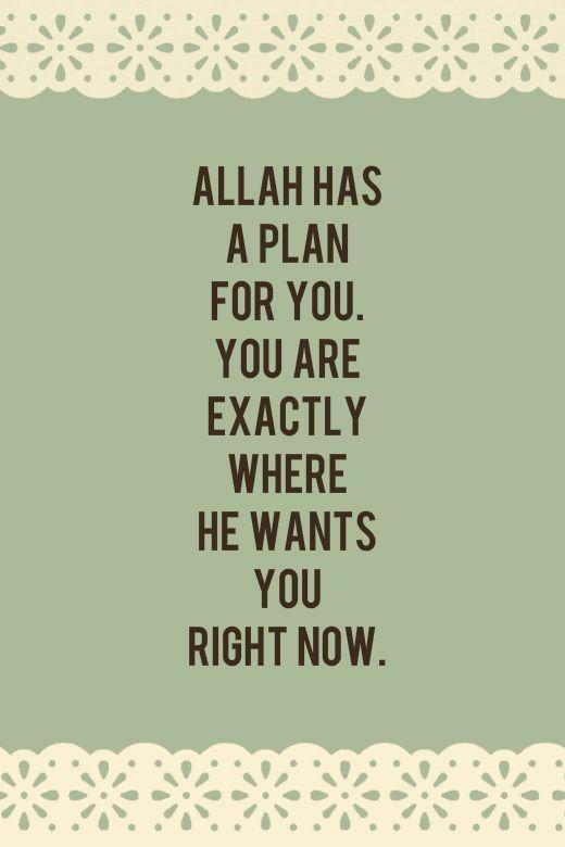 Allah+has+a+plan+for+you | Faith | Pinterest | Allah