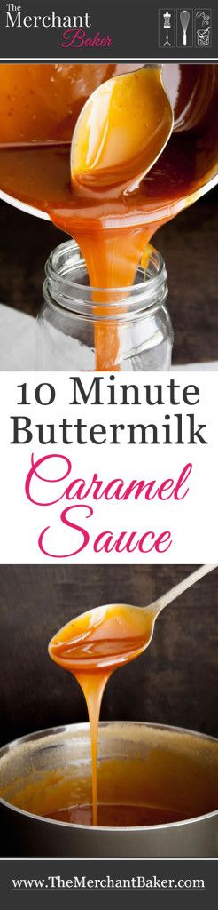 10 Minute Buttermilk Caramel Sauce. This rich, buttery caramel sauce comes together in minutes and is so delicious, you'll be scraping up every last bit with your spoon. Recipe has been updated with step by step photos.
