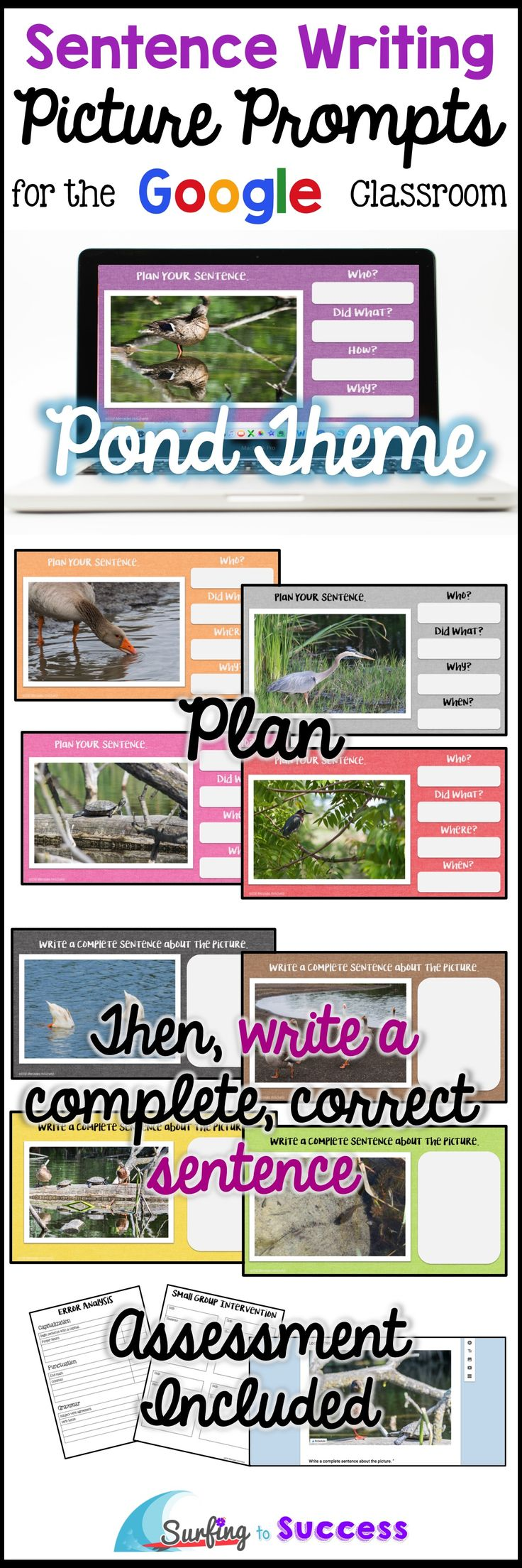 Can your students write complete correct sentences? With this digital resource, students type a sentence while responding to POND picture prompts. A planning prewrite page is provided before students write their complete sentence. Use Google Slides in your Google classroom. Works well for elementary students and ELLs (English Language Learners).