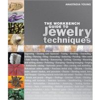Learn to make jewelry with The Workbench Guide to Jewelry Techniques