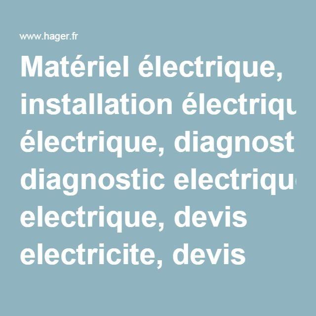 Matériel électrique, installation électrique, diagnostic electrique, devis electricite, devis electrique