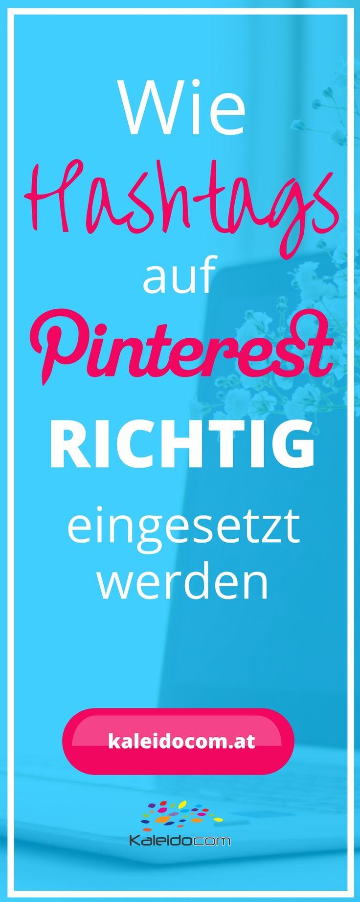 Sind Hashtags auf Pinterest sinnvoll oder Unsinn? So werden Hashtags auf Pinterest RICHTIG eingesetzt. #pinteresttipp #pinterestmarketing