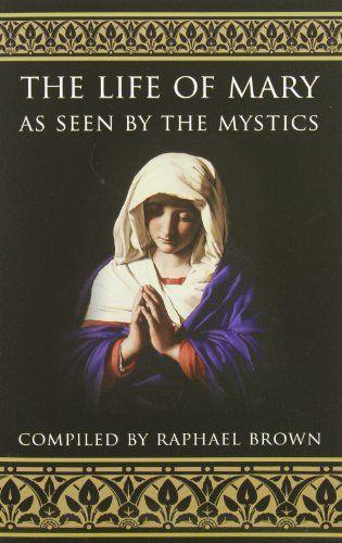 The Life of Mary As Seen By the Mystics by Raphael Brown http://www.amazon.com/dp/0895554364/ref=cm_sw_r_pi_dp_C-MNub0BNWQRG
