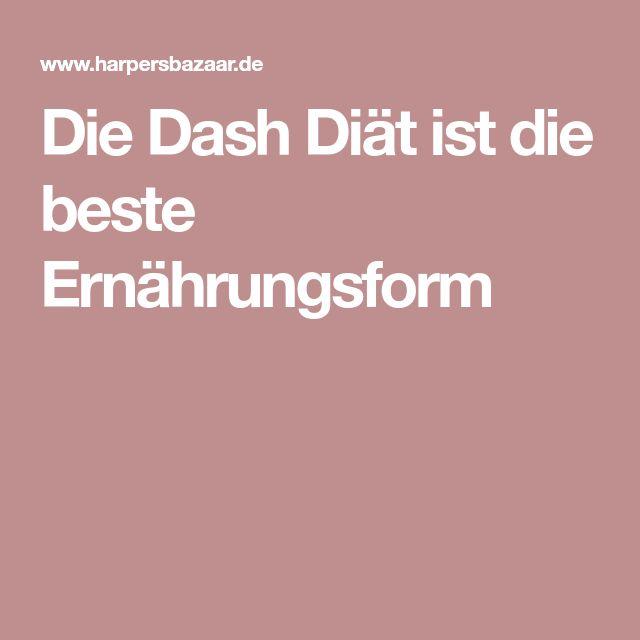 Die Dash Diät ist die beste Ernährungsform