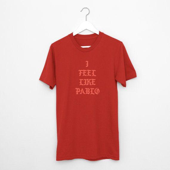 I Feel Like Pablo Shirt - I Feel Like Pablo TShirt -Pablo Shirt – Tee - Kanye West - Shirt Ultralight Beam Yeezy Season MSG T-Shirt    #Msg #TShirts #Music #Pablo #YeezySeason3 #Kanye #HipHop #MadisonSquare #Garden #IFeelLikePablo